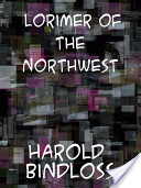 Lorimer of the North...