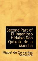 Second Part of El Ingenioso Hidalgo Don Quixote de La Mancha