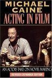 Michael Caine - Acting in Film