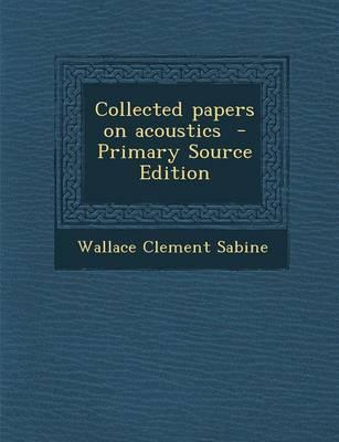 Collected Papers on Acoustics