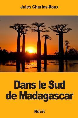 Dans le Sud de Madagascar
