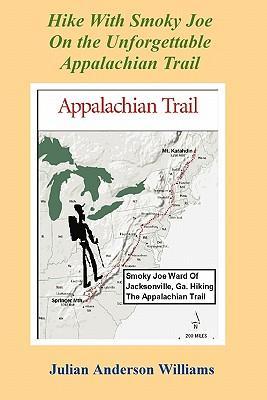 Hike with Smoky Joe on the Unforgettable Appalachian Trail