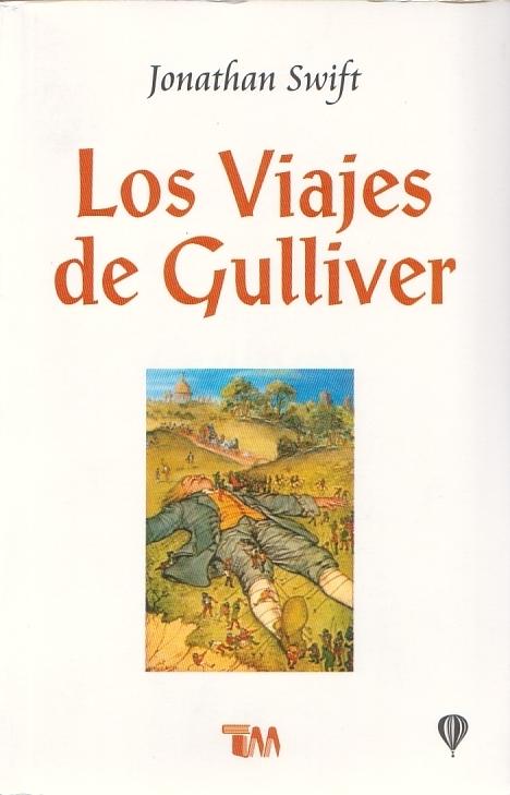 Los viajes de Gulliver/ The TRIPS Of Gulliver