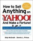 How to Sell Anything on Yahoo!...And Make a Fortune!