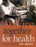 The World Health Report 2006
