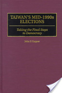 Taiwan's Mid-1990s Elections