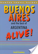 Buenos Aires The Best of Argentina Alive! 2nd Ed