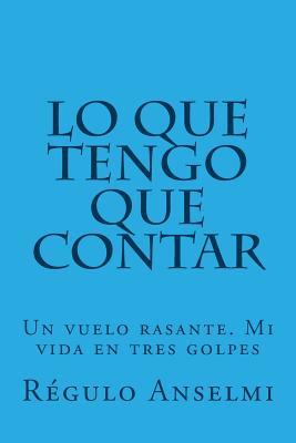 Lo que tengo que contar/ What i have to tell