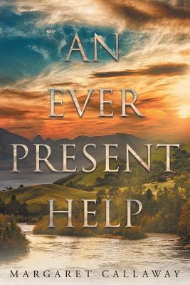 An Ever Present Help