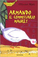 Armando e il commissario Magret