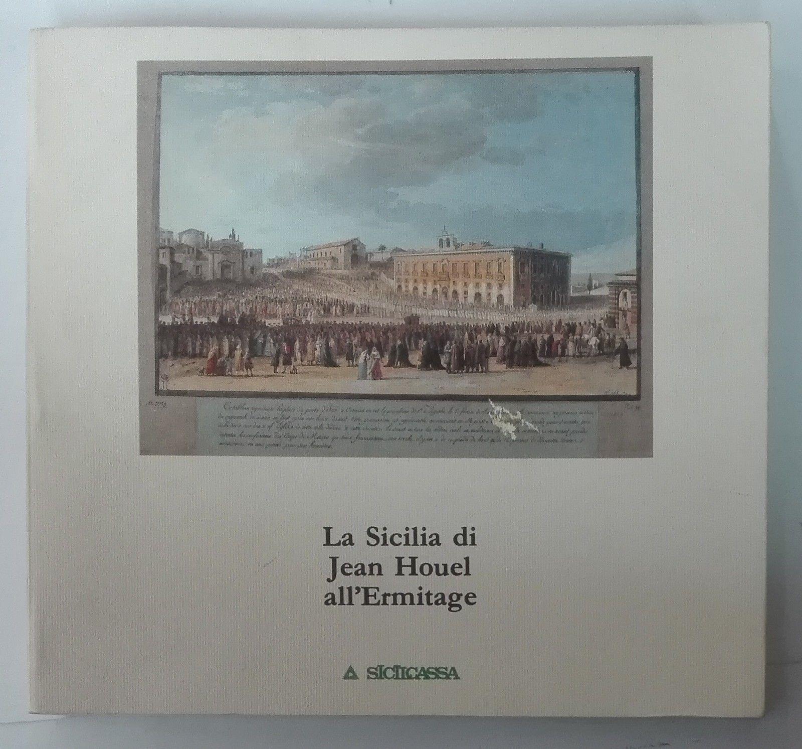 La Sicilia di Jean Houel all'Ermitage