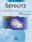 Seydlitz Geographie. Schuelerband. Oberstufe. Berlin, Brandenburg und Mecklenburg-Vorpommern. Ausgabe 2006