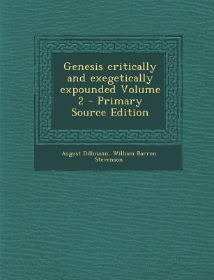 Genesis Critically and Exegetically Expounded Volume 2