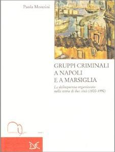 Gruppi criminali a Napoli e Marsiglia