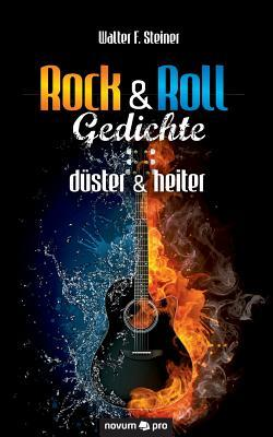 Rock & Roll Gedichte - düster & heiter