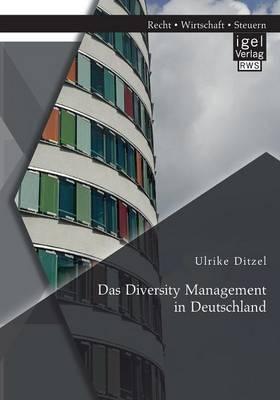 Das Diversity Management in Deutschland