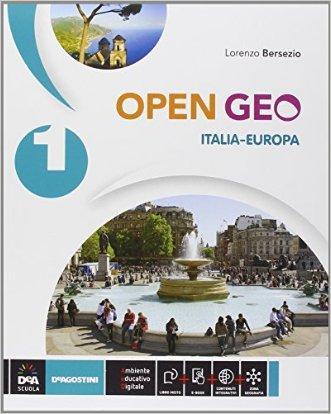 Open Geo. Regioni d'Italia-Atlante geo-storia-Cittadinanza. Per la Scuola media. Con e-book. Con espansione online