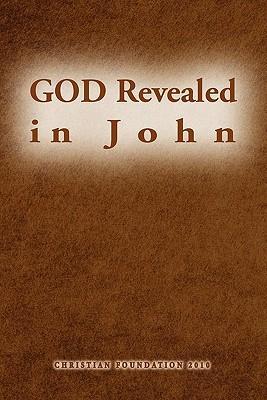 God Revealed in John