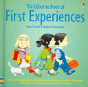 The Usborne Book of First Experiences