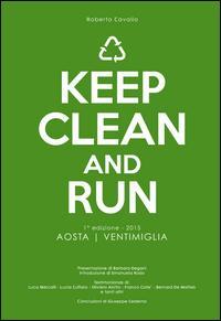 Keep clean and run. 1ª edizione 2015 Aosta-Ventimiglia