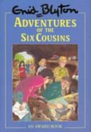Adventures of Six Cousins