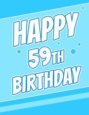 Happy 59th Birthday