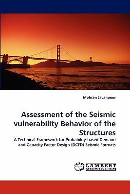 Assessment of the Seismic vulnerability Behavior of the Structures