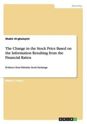 The Change in the Stock Price Based on the Information Resulting from the Financial Ratios