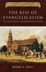 The Rise of Evangeli...