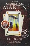 Wild Cards 1: L'orig...