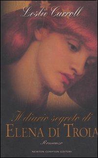 Il diario segreto di Elena di Troia