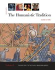 The Humanistic Tradition, Vol. 1
