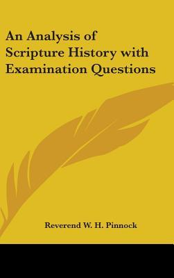 An Analysis of Scripture History with Examination Questions