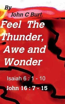 Feel the Thunder, Awe and Wonder.