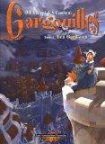Gargouilles, Tome 3