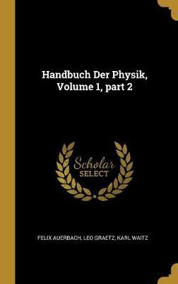 Handbuch Der Physik,...