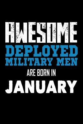 Awesome Deployed Military Men Are Born In January