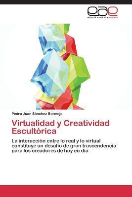 Virtualidad y Creatividad Escultórica