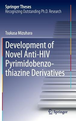 Development of Novel Anti-HIV Pyrimidobenzothiazine Derivatives
