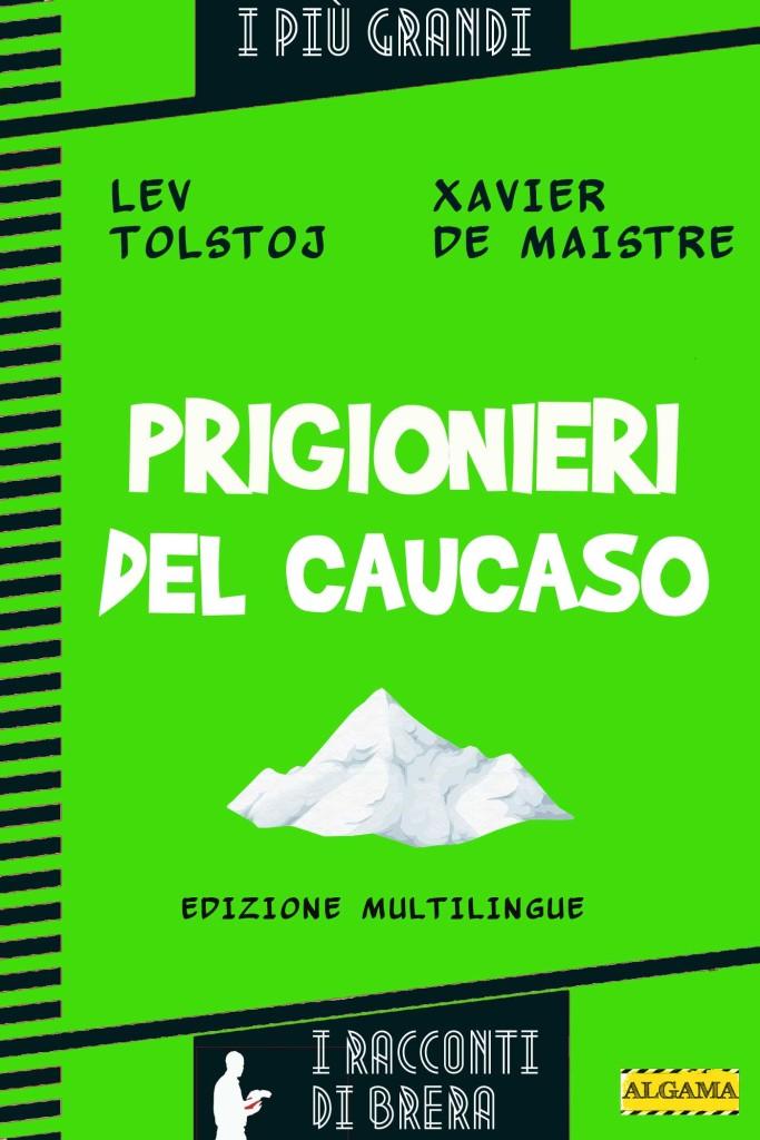 Prigionieri del Cauc...