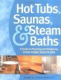 Hot Tubs, Saunas & Steam Baths