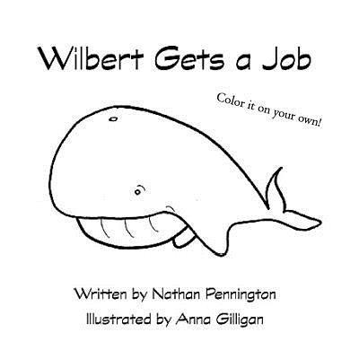 Wilbert Gets a Job
