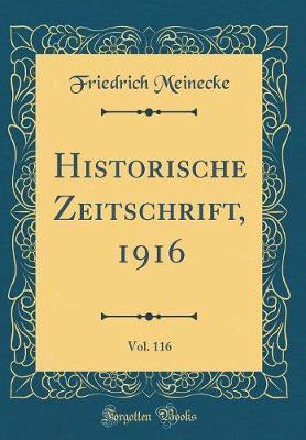 Historische Zeitschrift, 1916, Vol. 116 (Classic Reprint)
