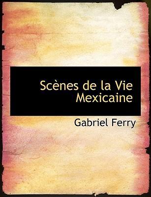 Scenes De La Vie Mex...
