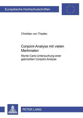 Conjoint-Analyse mit vielen Merkmalen