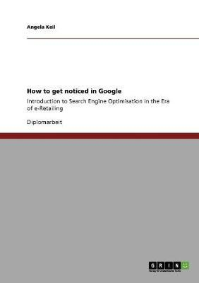 How to get noticed in Google