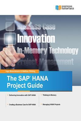 The Sap Hana Project Guide