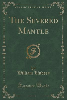 The Severed Mantle (...