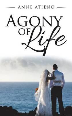 Agony of Life