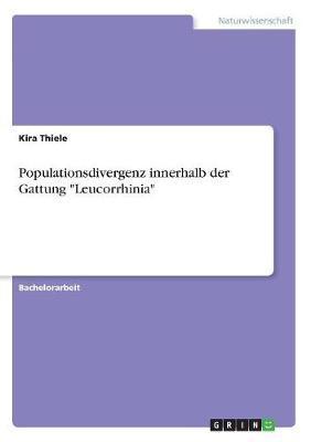 """Populationsdivergenz innerhalb der Gattung """"Leucorrhinia"""""""